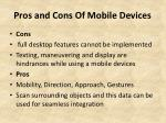 pros and cons of mobile devices