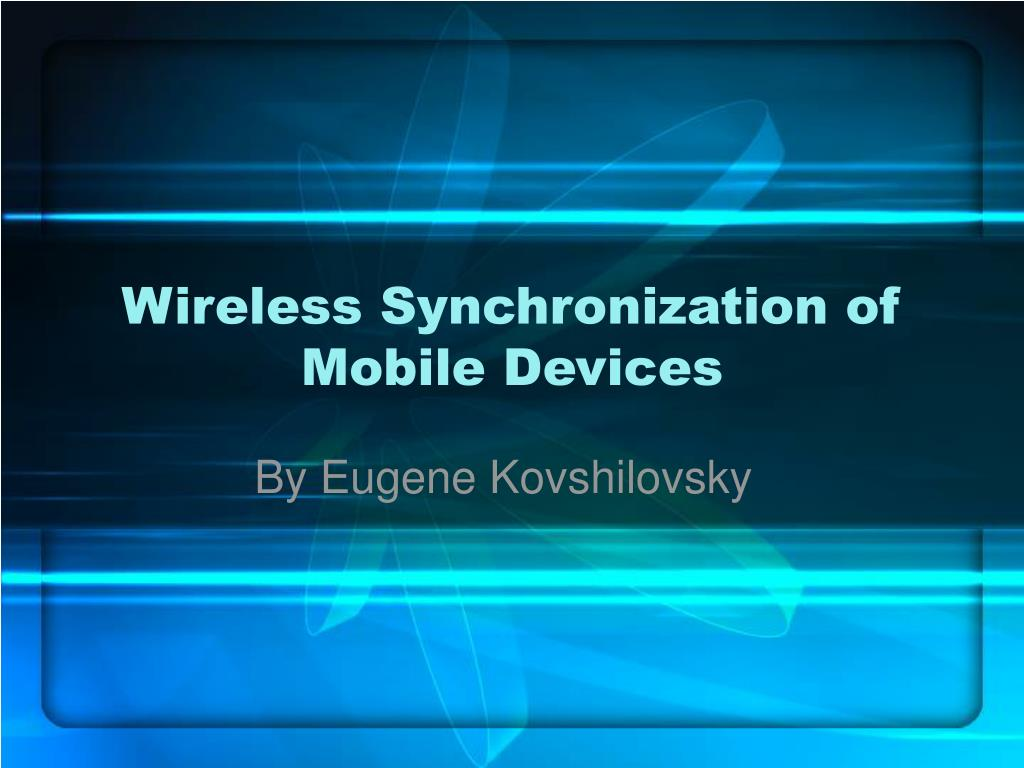 wireless synchronization of mobile devices l.
