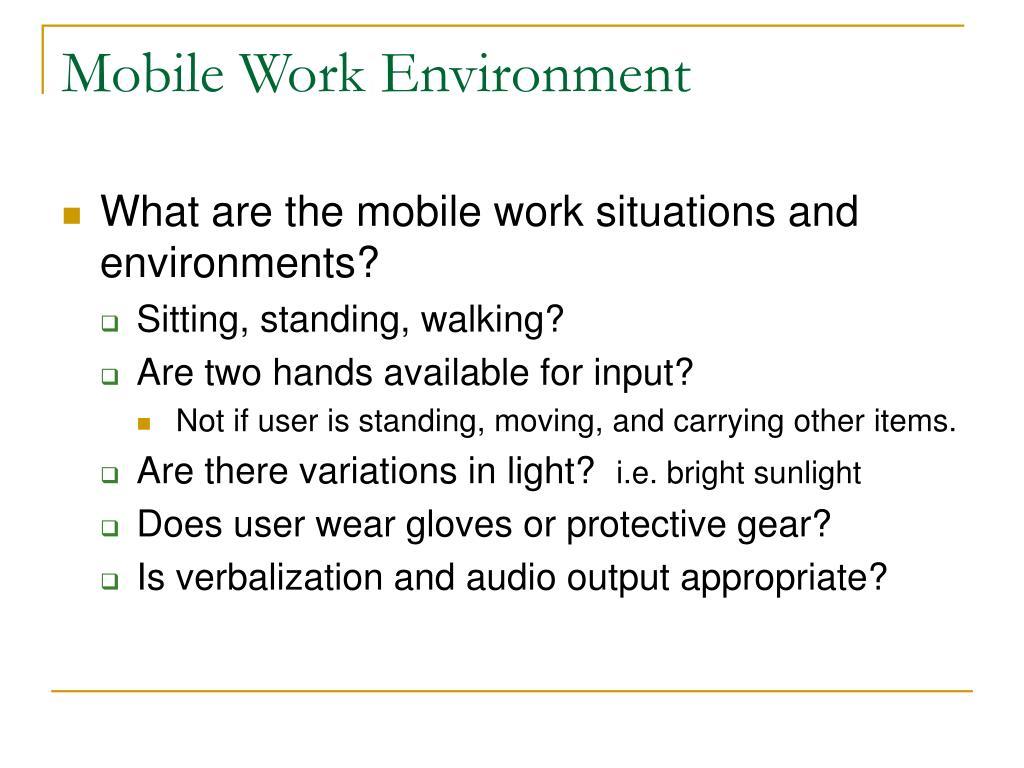 Mobile Work Environment