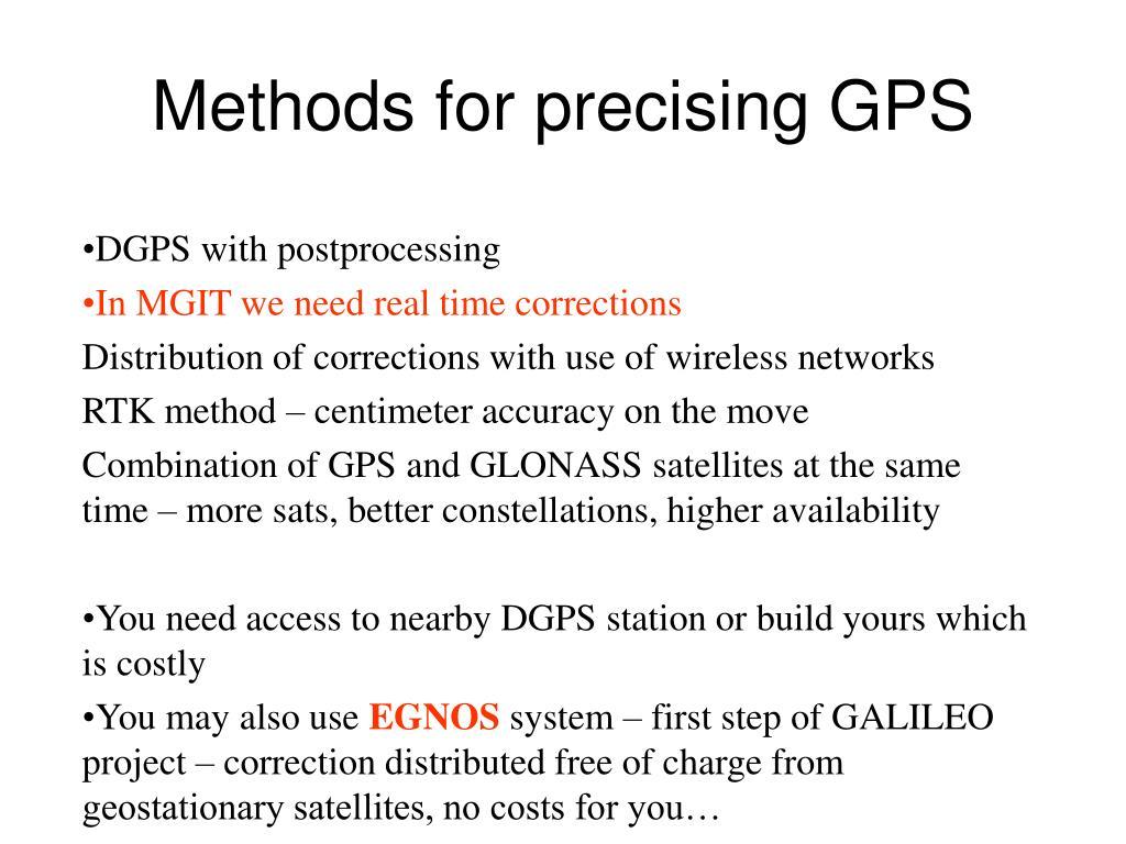 Methods for precising GPS