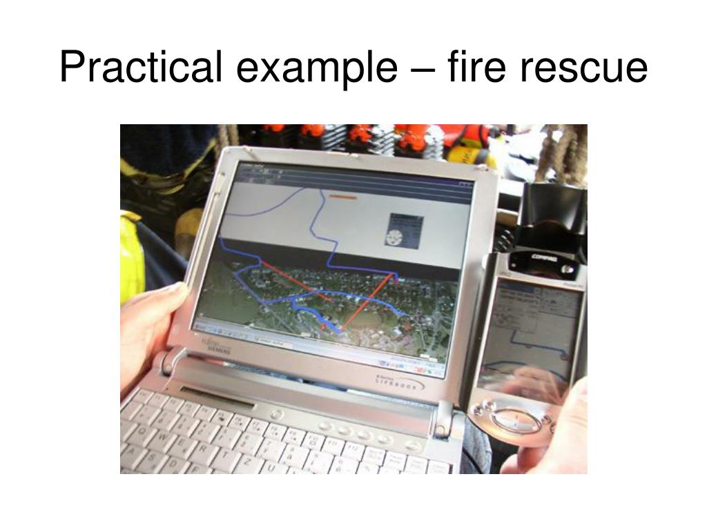 Practical example – fire rescue