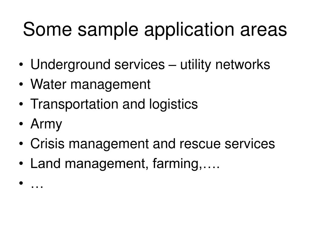 Some sample application areas
