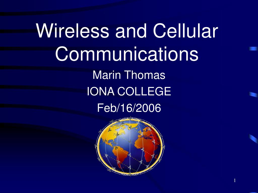 wireless and cellular communications l.
