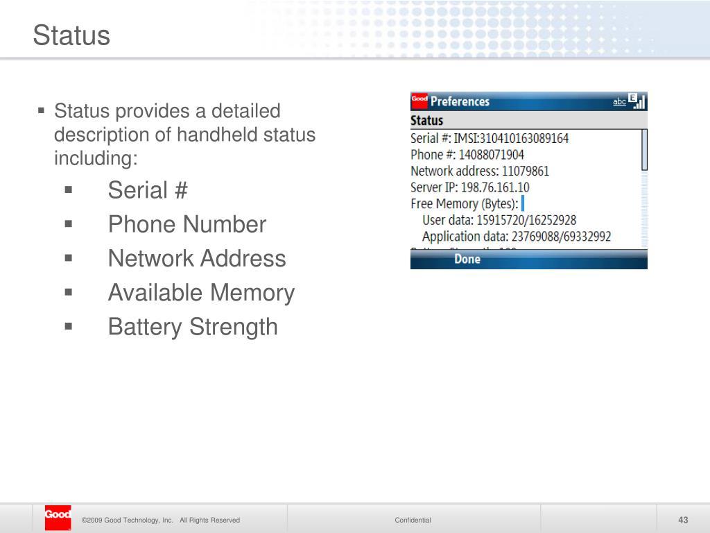Status provides a detailed description of handheld status including:
