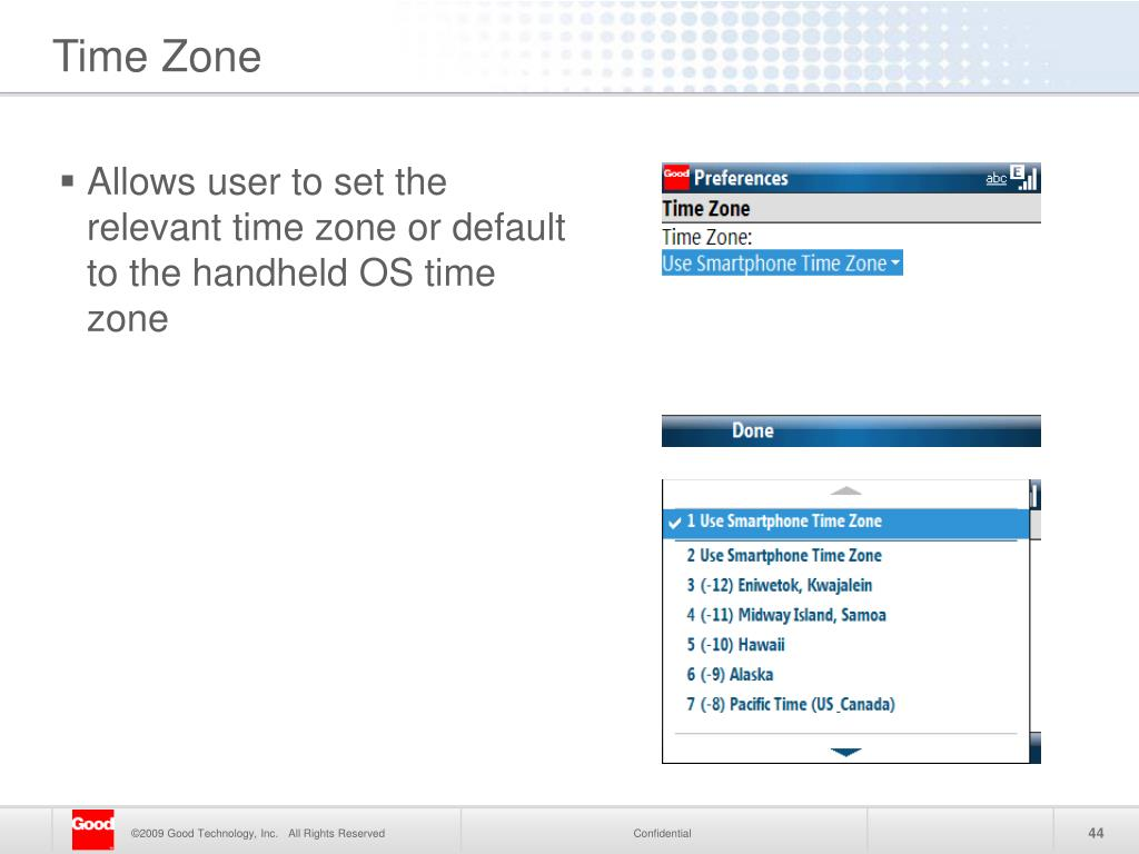 Allows user to set the relevant time zone or default to the handheld OS time zone