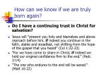 how can we know if we are truly born again