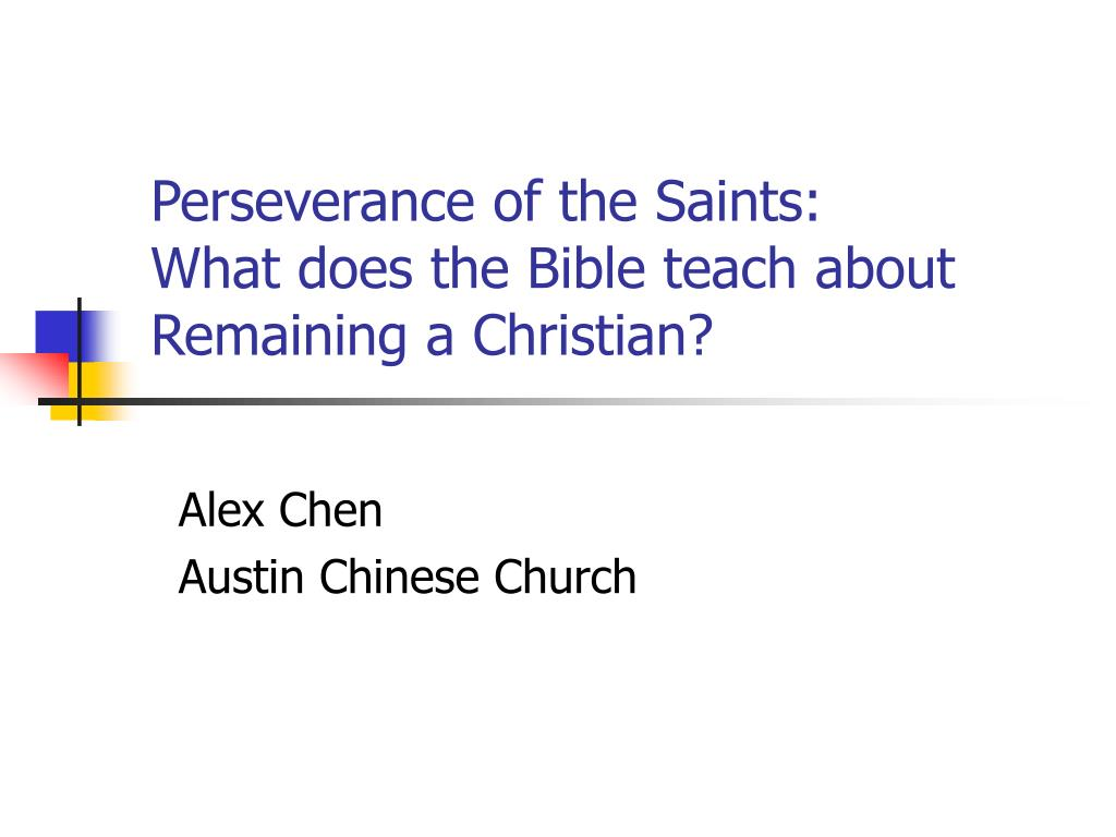 perseverance of the saints what does the bible teach about remaining a christian l.