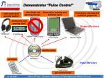 demonstrator pulse control