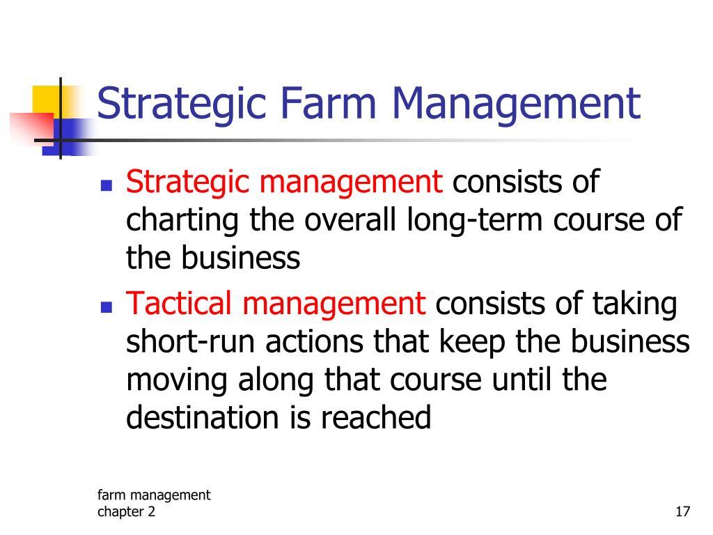 Strategic Farm Management