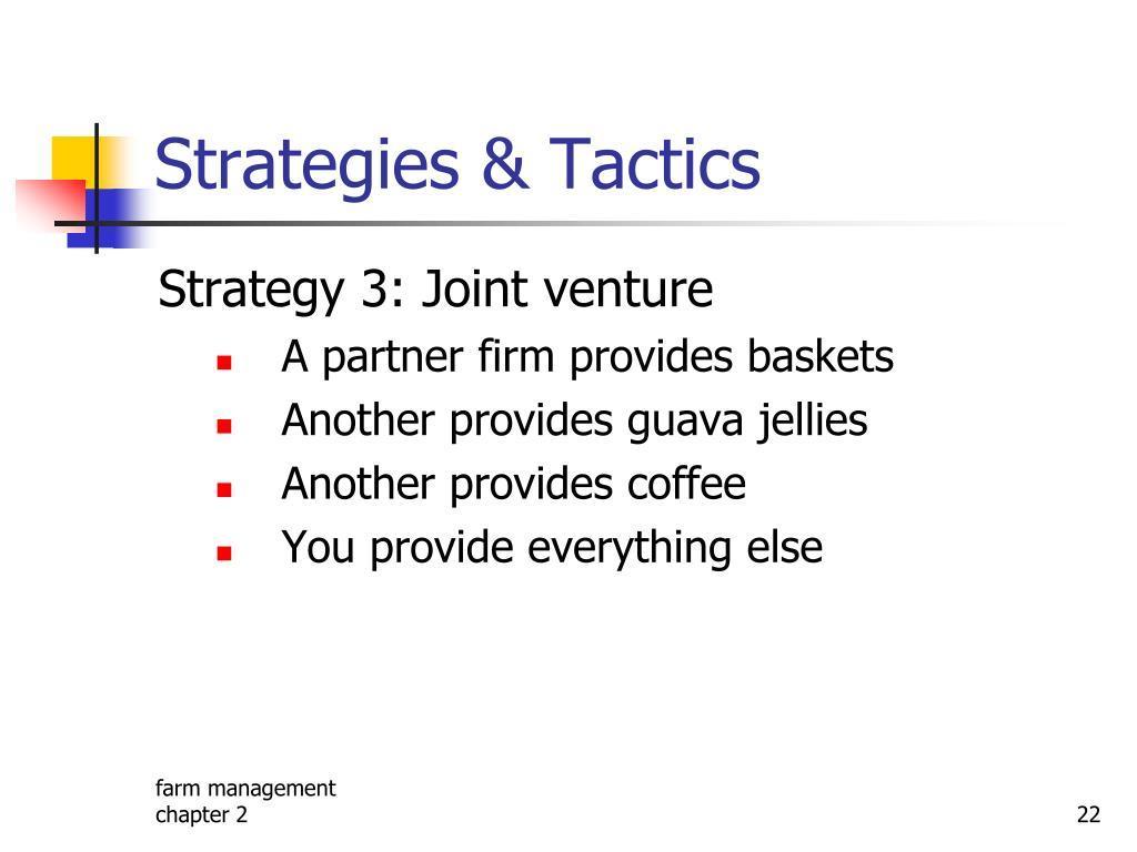 Strategies & Tactics