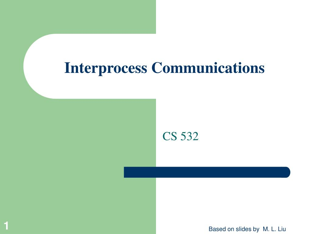 interprocess communications l.