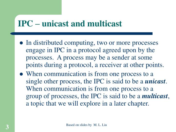 Ipc unicast and multicast