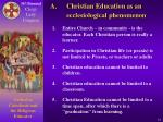 a christian education as an ecclesiological phenomenon14
