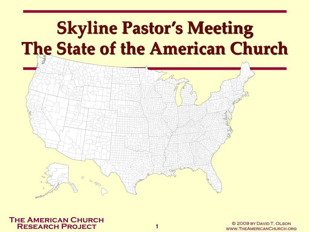 skyline pastor s meeting the state of the american church l.