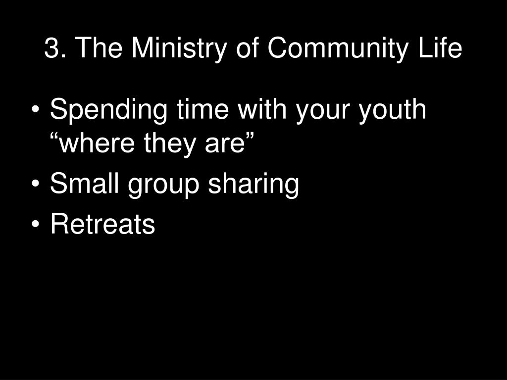 3. The Ministry of Community Life