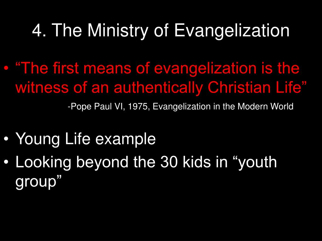 4. The Ministry of Evangelization