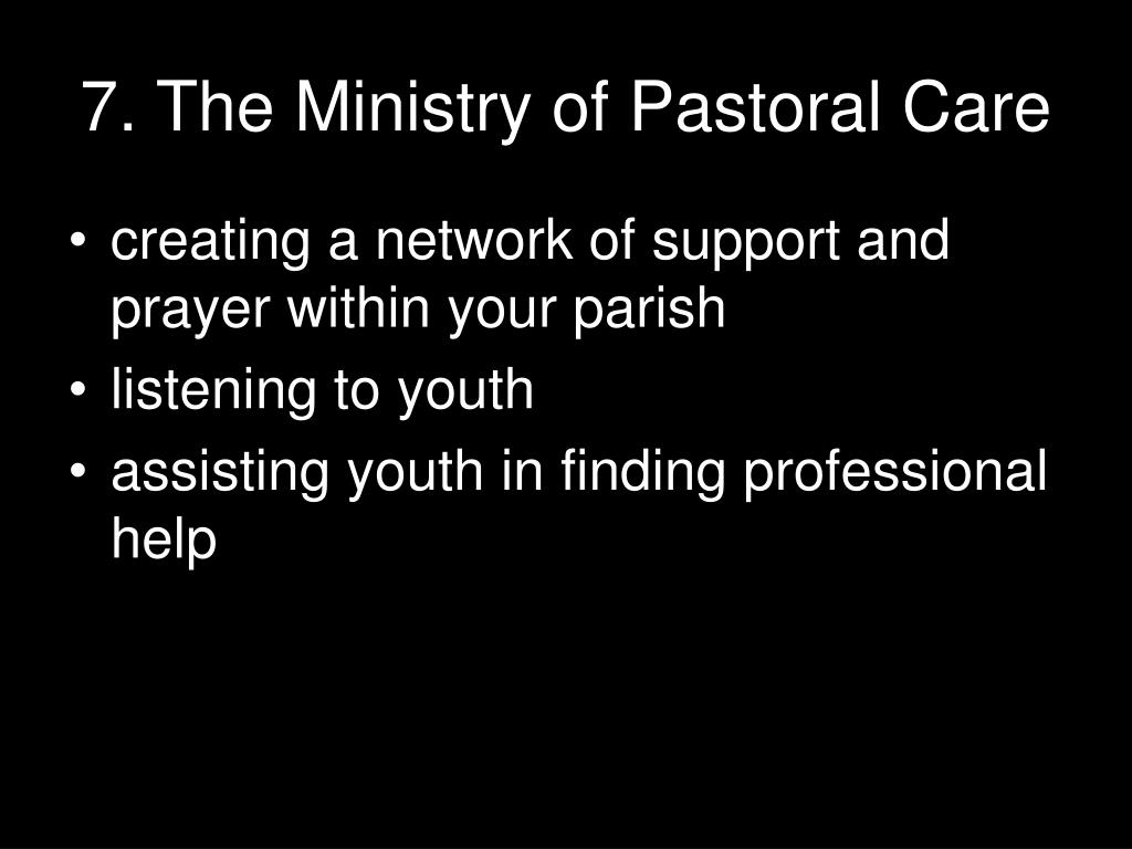7. The Ministry of Pastoral Care