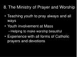 8 the ministry of prayer and worship