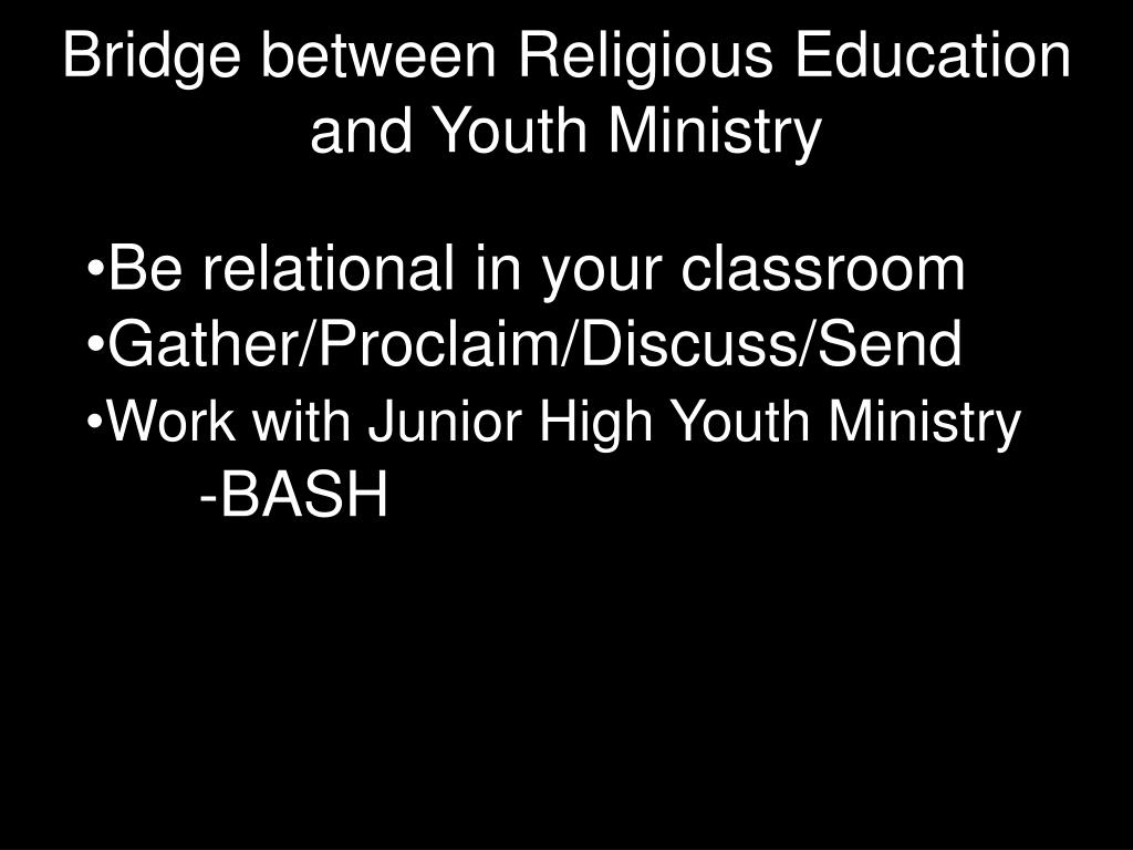 Bridge between Religious Education and Youth Ministry