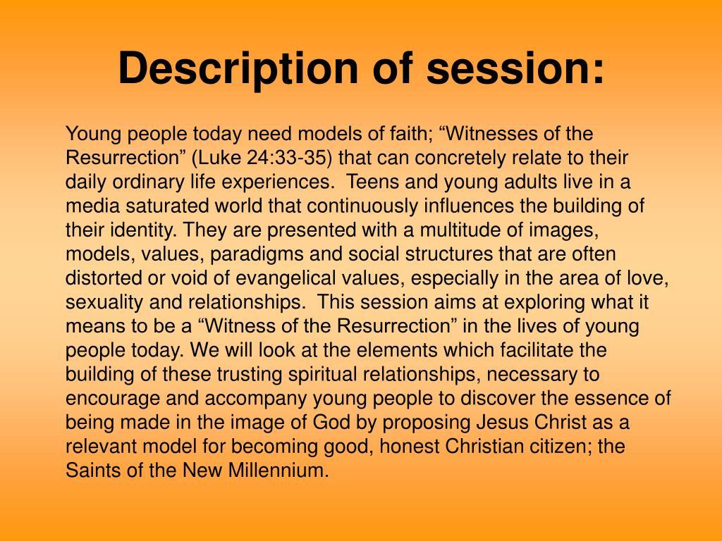 Description of session:
