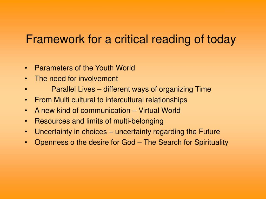 Framework for a critical reading of today