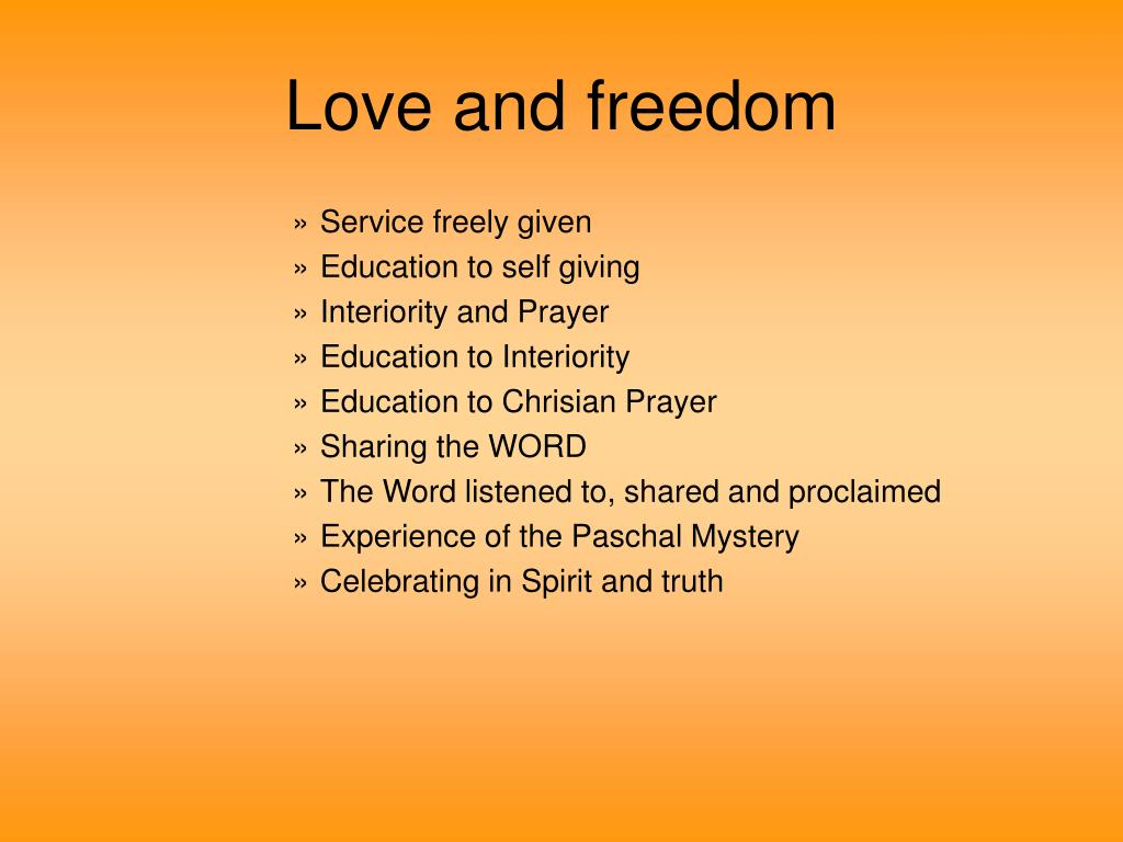 Love and freedom