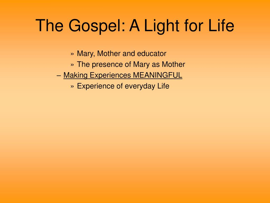 The Gospel: A Light for Life