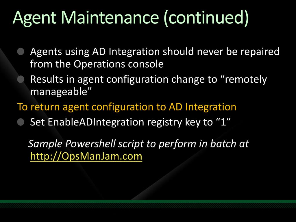 Agent Maintenance (continued)