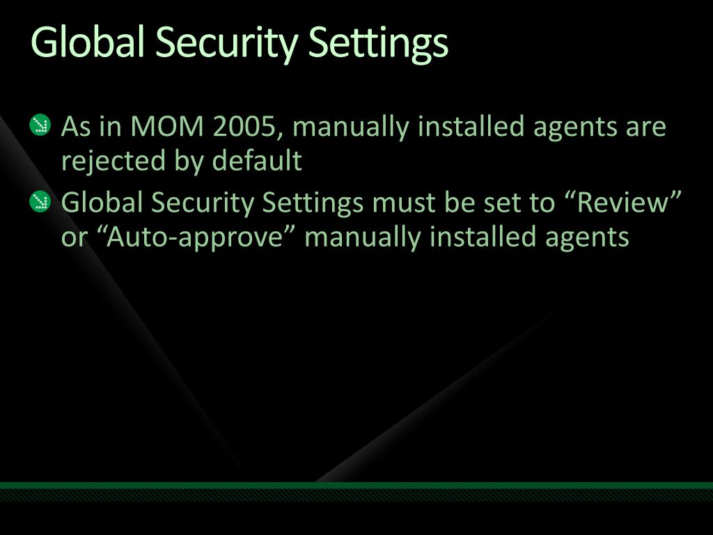 Global Security Settings
