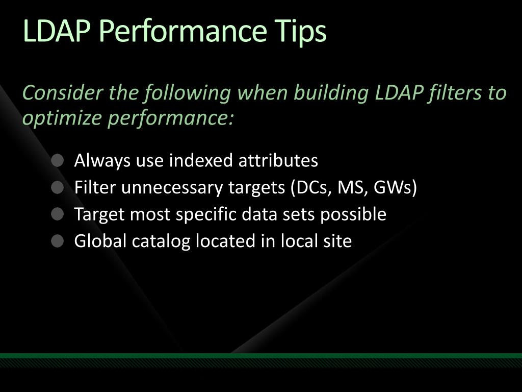 LDAP Performance Tips