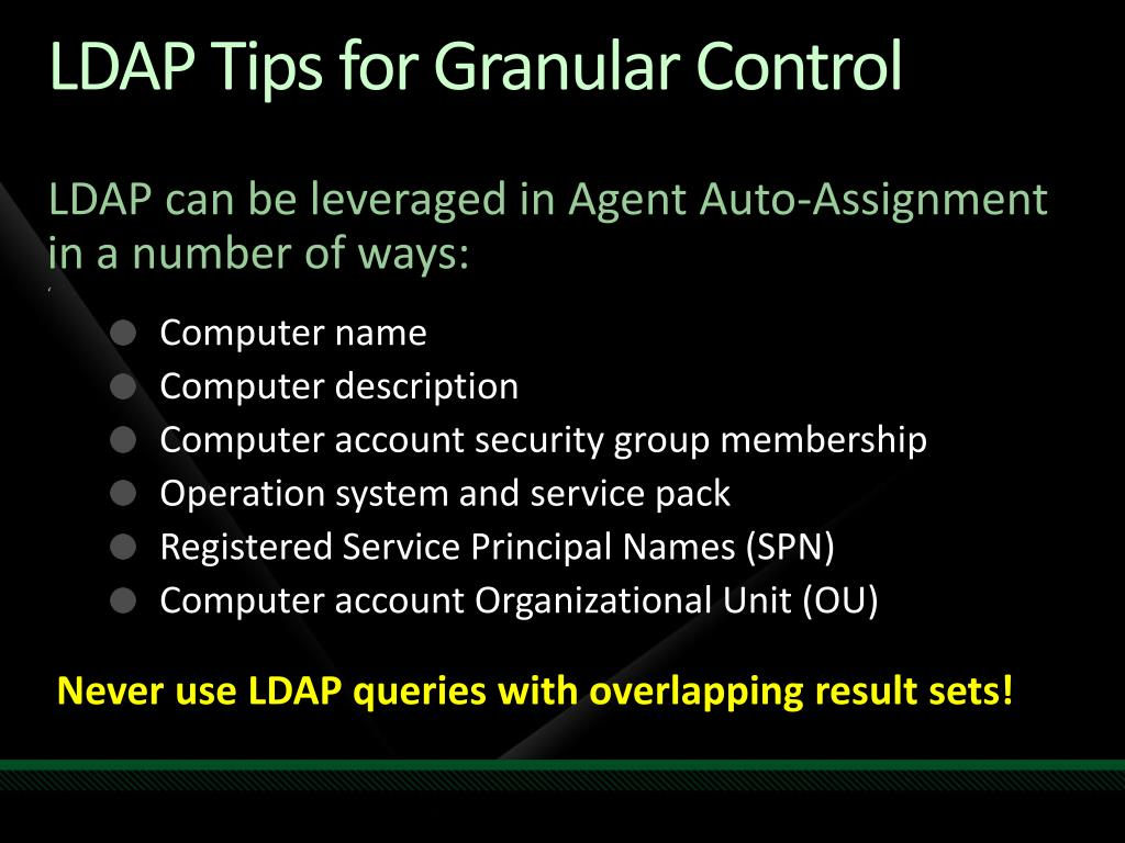 LDAP Tips for Granular Control