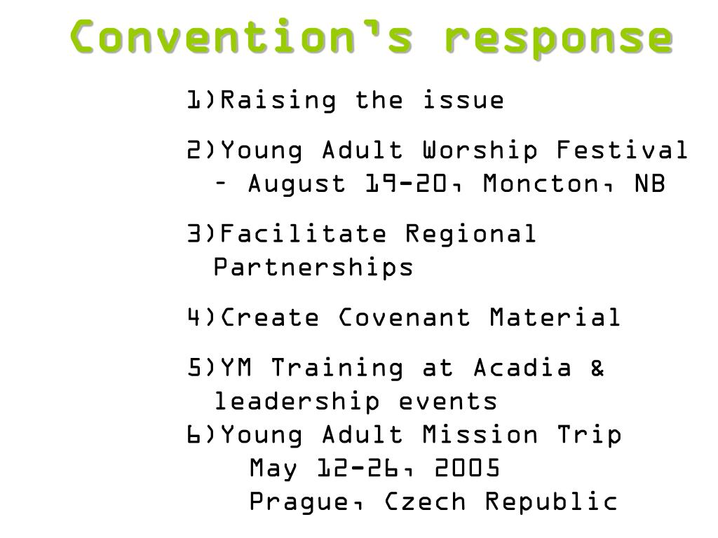 Convention's response