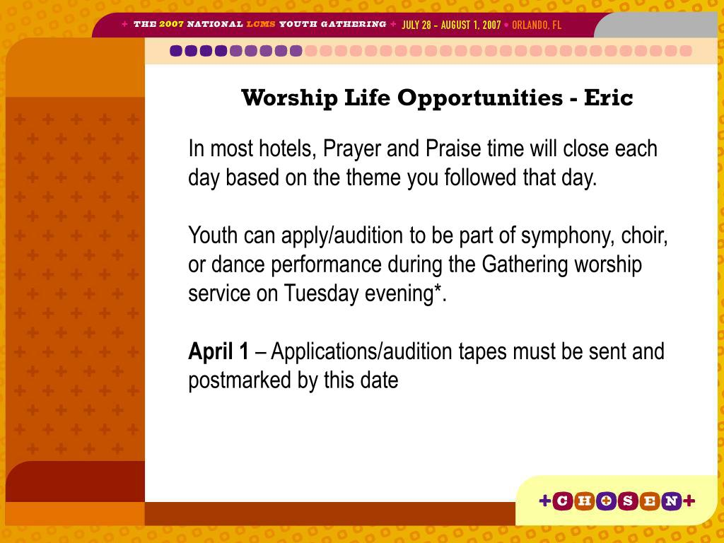 Worship Life Opportunities - Eric