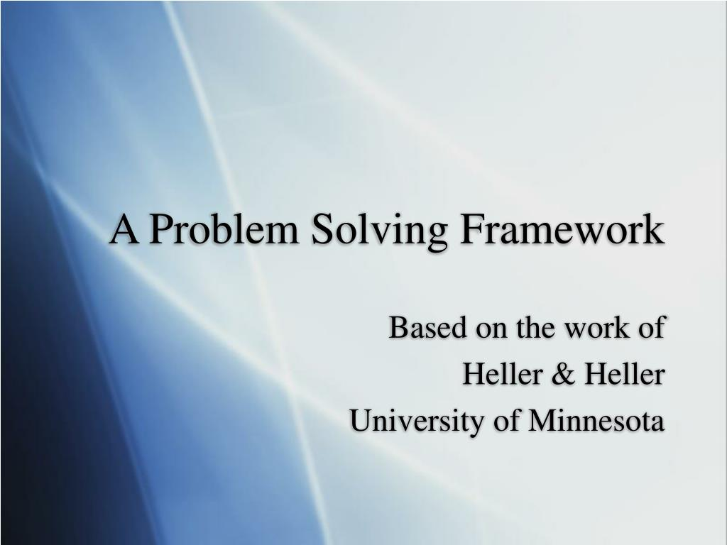 a problem solving framework l.