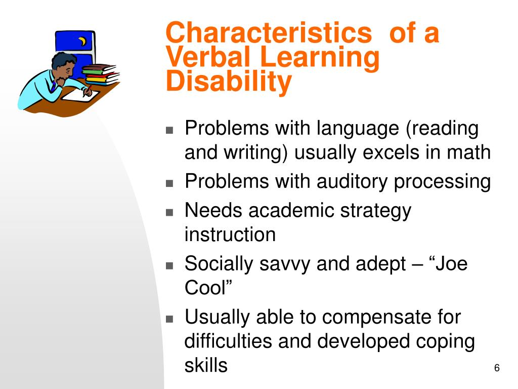 Characteristics  of a Verbal Learning Disability