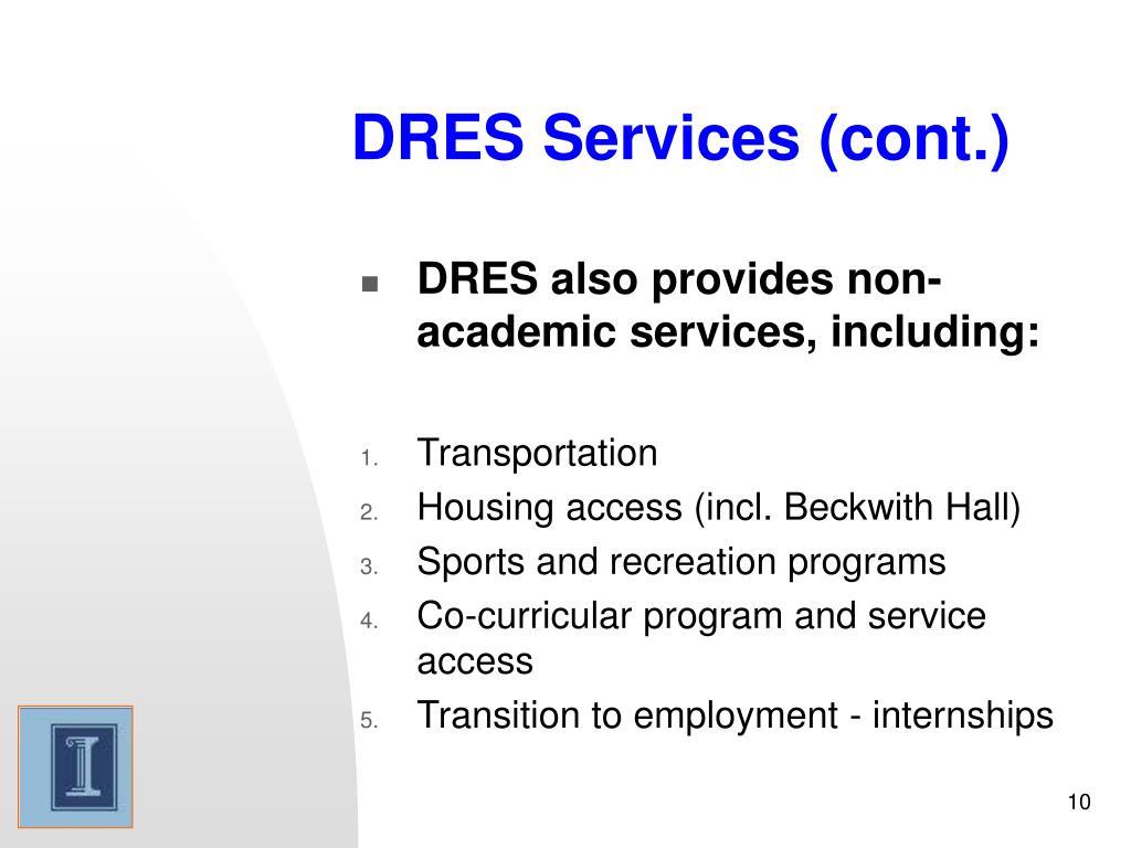 DRES Services (cont.)
