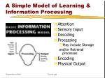 a simple model of learning information processing