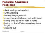 possible academic problems