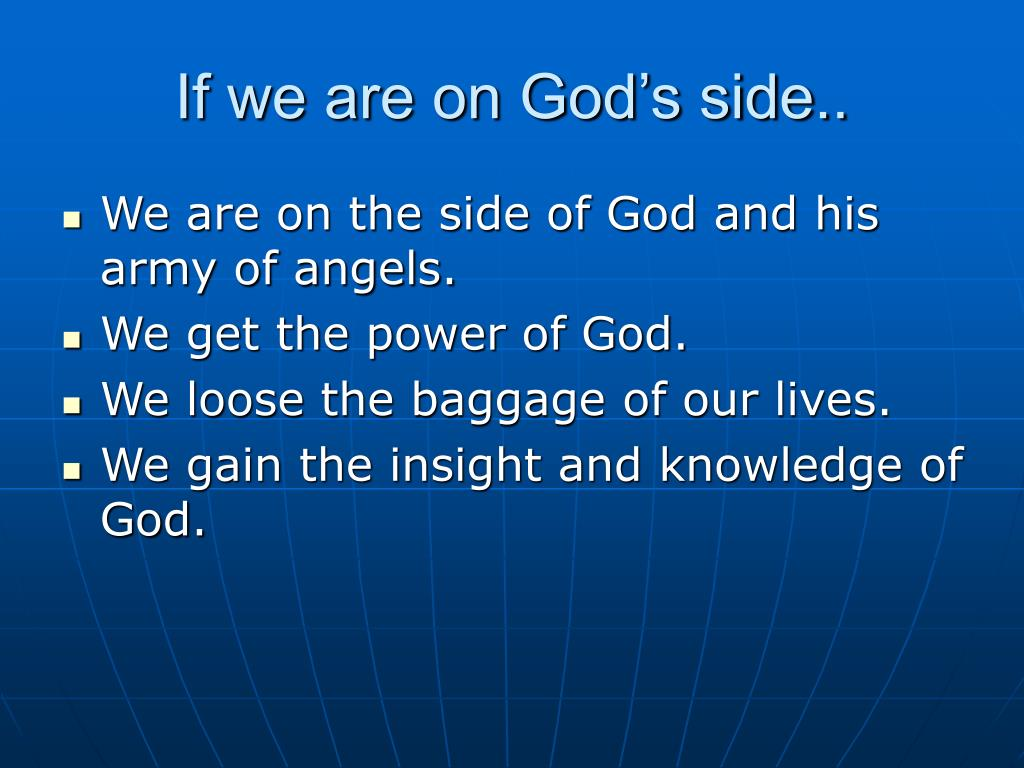 If we are on God's side..
