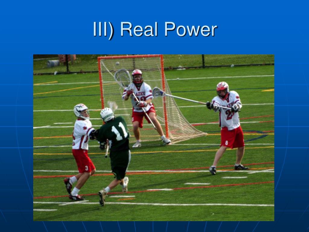 III) Real Power