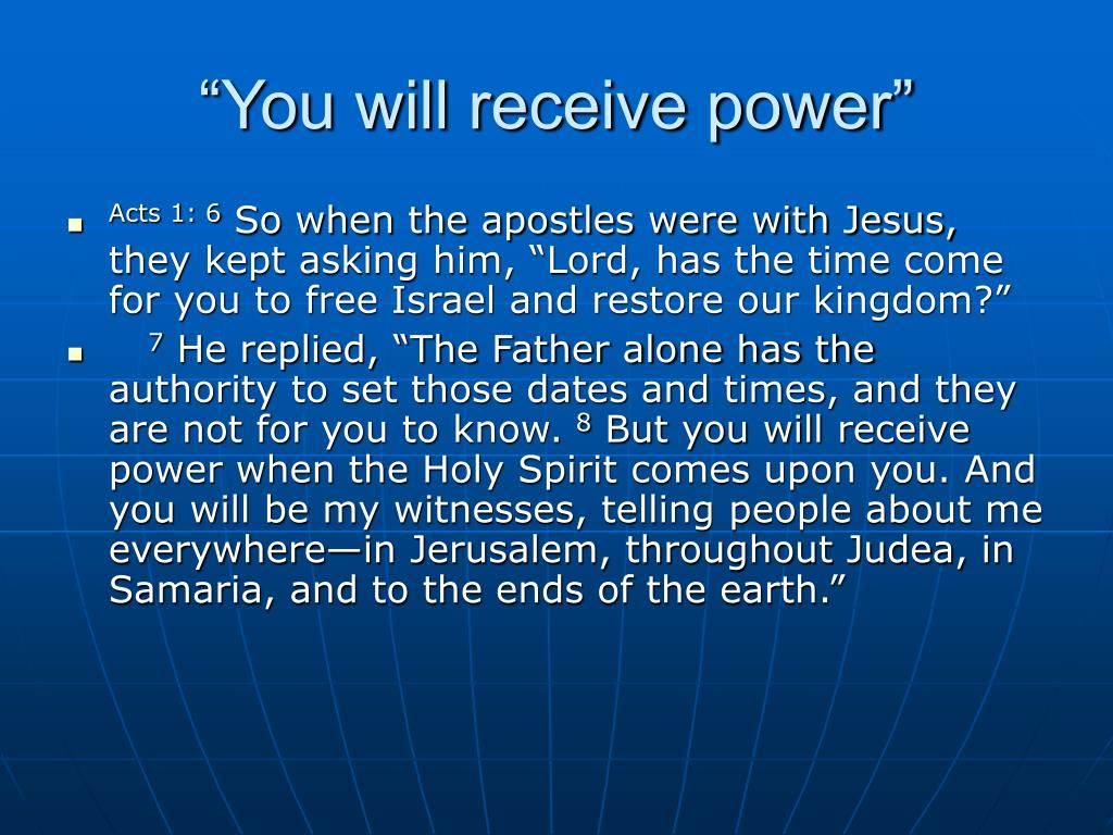 """""""You will receive power"""""""