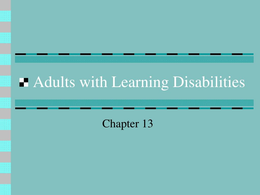 adults with learning disabilities l.