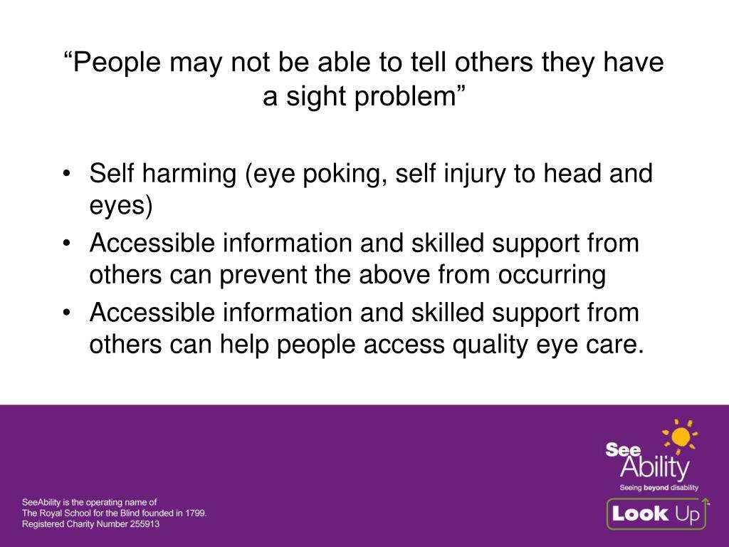 """""""People may not be able to tell others they have a sight problem"""""""