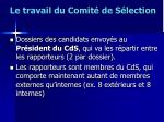 le travail du comit de s lection