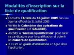 modalit s d inscription sur la liste de qualification