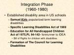 integration phase 1960 1980