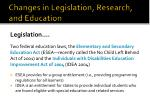 changes in legislation research and education
