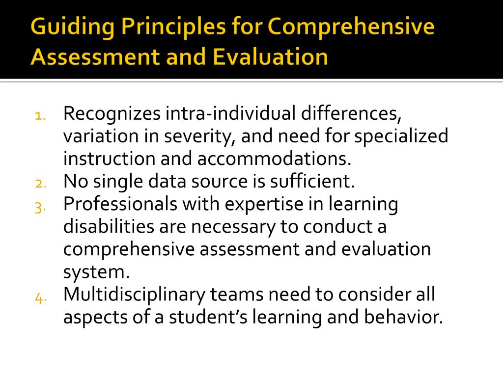 Guiding Principles for Comprehensive Assessment and Evaluation