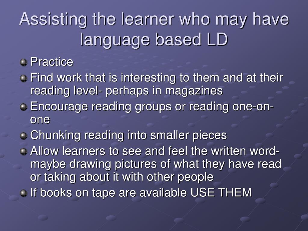 Assisting the learner who may have language based LD