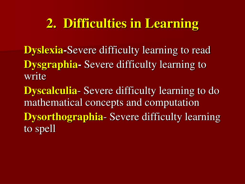 2.  Difficulties in Learning